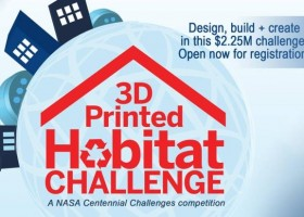 3-D Printed Habitat Challenge – konkurs na kosmiczny dom